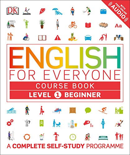English for Everyone Course Book Level 1 Beginner: A Complete Self-Study Programme from DK