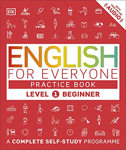English for Everyone Practice Book Level 1 Beginner: A Complete Self-Study Programme from DK