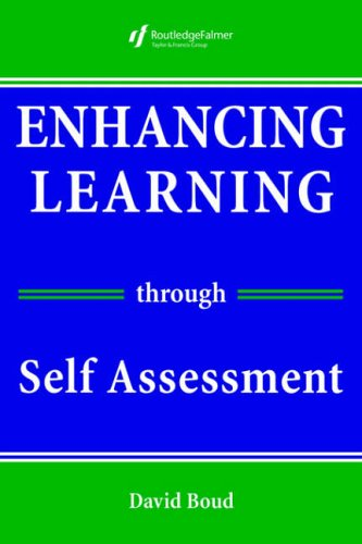 Enhancing Learning Through Self-assessment from Routledge Falmer