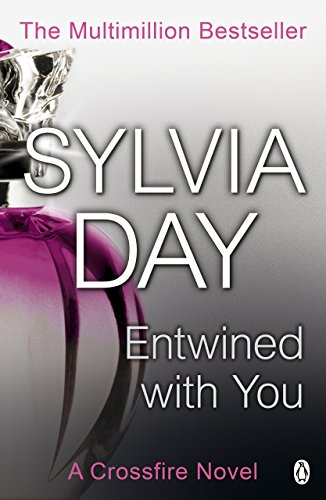 Entwined With You (Crossfire, Book 3) from Penguin
