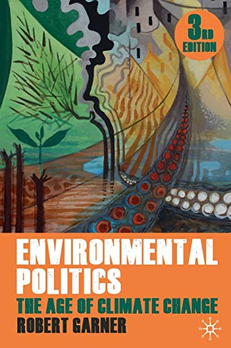 Environmental Politics: The Age of Climate Change from Palgrave