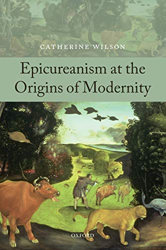 Epicureanism At The Origins Of Modernity from Oxford University Press