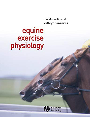 Equine Exercise Physiology from Wiley-Blackwell
