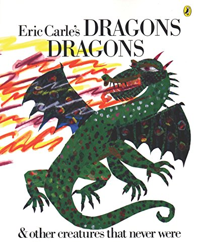 Eric Carle's Dragons, Dragons from Puffin Books