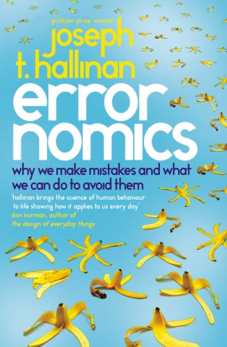 Errornomics: Why We Make Mistakes and What We Can Do To Avoid Them from Ebury Press