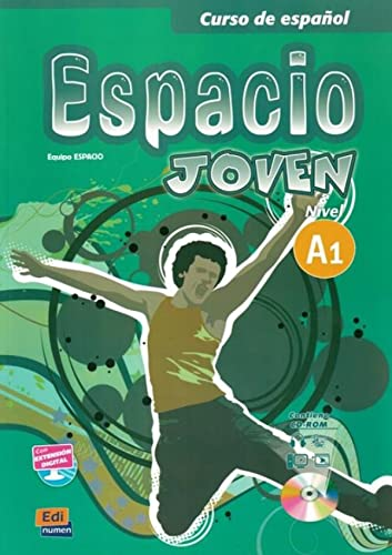 Espacio Joven A1: Student Book + CD (Curso De Espanol / Spanish Course) from Editorial Edinumen