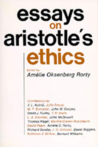Essays on Aristotle's Ethics (Philosophical Traditions) from University of California Press