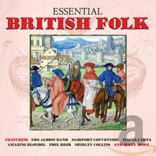 Essential British Folk [Double CD] from NOT NOW