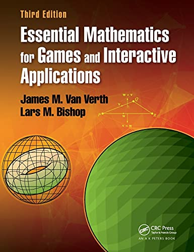 Essential Mathematics for Games and Interactive Applications from Apple Academic Press Inc.