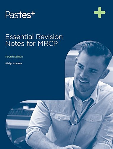 Essential Revision Notes for MRCP, Fourth Edition from PasTest
