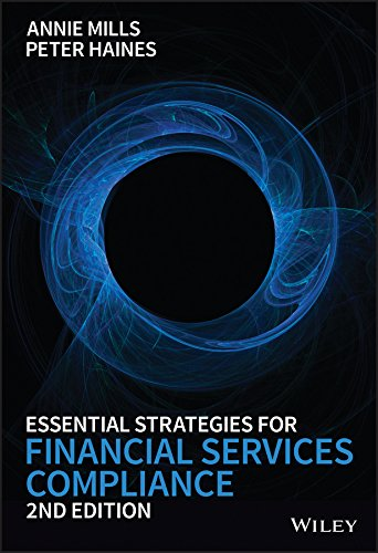 Essential Strategies for Financial Services Compliance 2E from John Wiley & Sons Inc