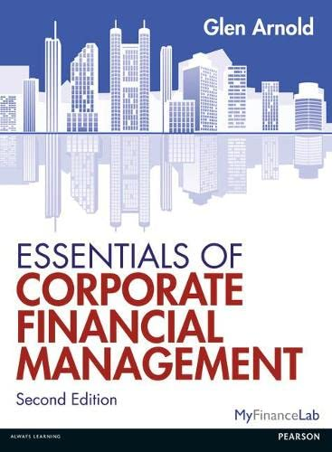 Essentials of Corporate Financial Management from Pearson