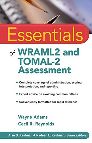 Essentials of WRAML2 and TOMAL-2 Assessment FFIRS: 55 (Essentials of Psychological Assessment) from Wiley