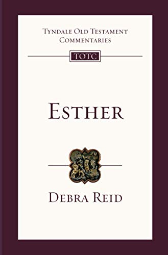 Esther: Tyndale Old Testament Commentary: No. 13 from IVP