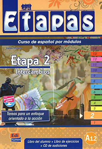 1: Etapa 2 Intercambios: Student Book + Exercises + CD (Metodos De Espanol/ Spanish Methods) from Editorial Edinumen
