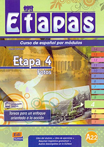 Etapa 4 Fotos: Student Book + Exercises + CD (Métodos de español / Spanish Methods) from Editorial Edinumen