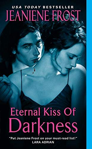 Eternal Kiss of Darkness (Night Huntress World) from Avon Books