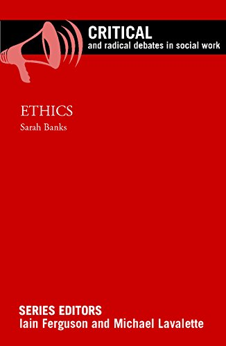 Ethics (Critical and Radical Debates in Social Work) from Policy Press