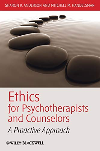 Ethics for Psychotherapists and Counselors: A Proactive Approach from John Wiley & Sons