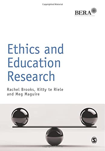 Ethics and Education Research (BERA/SAGE Research Methods in Education) from Sage Publications Ltd