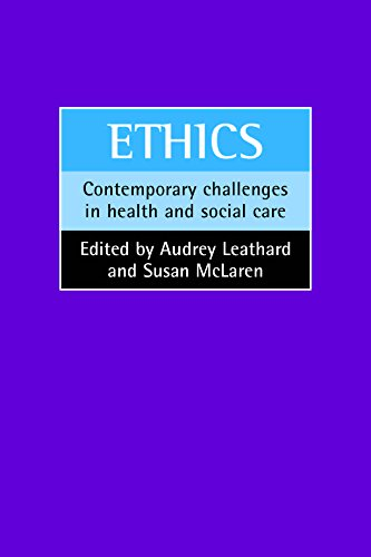 Ethics: Contemporary challenges in health and social care from Policy Press
