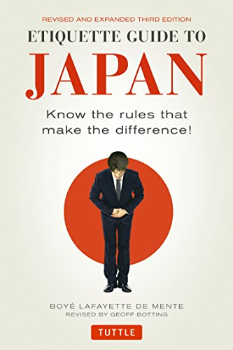 Etiquette Guide to Japan: Know the Rules That Make the Difference! from Tuttle Publishing
