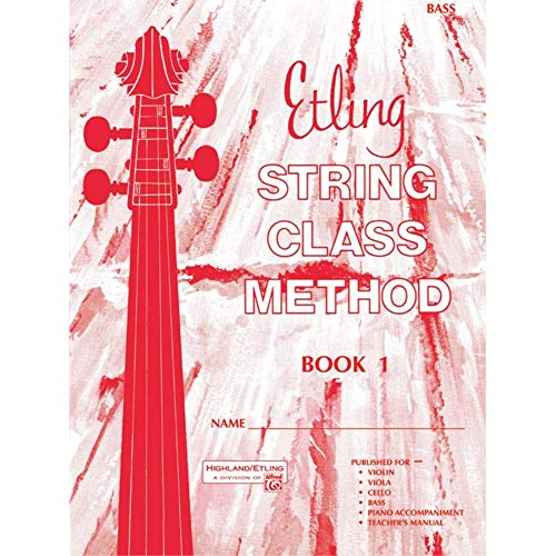 Etling String Class Method, Book 1 from Alfred Music