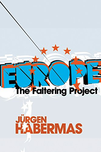 Europe: The Faltering Project from Polity Press