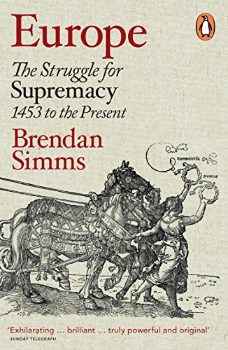 Europe: The Struggle for Supremacy, 1453 to the Present from Penguin Books UK