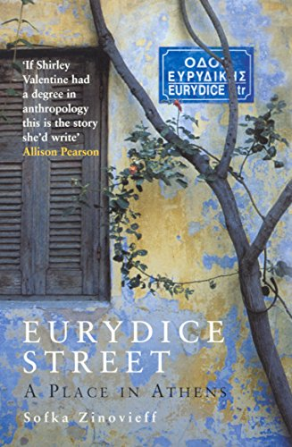 Eurydice Street: A Place In Athens from Granta Books
