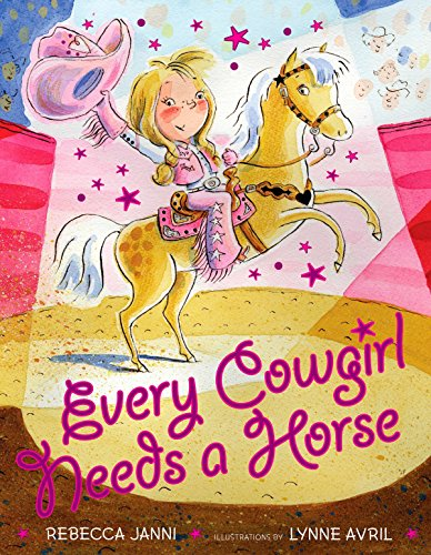 Every Cowgirl Needs a Horse from Dutton Children's Books