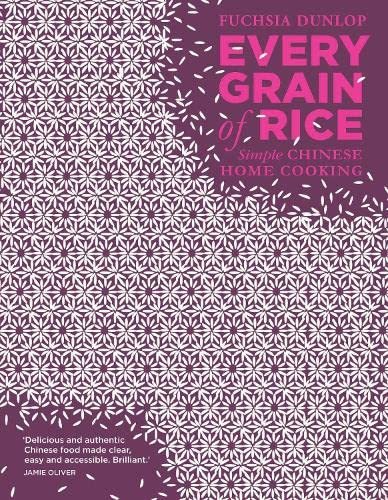 Every Grain of Rice: Simple Chinese Home Cooking from Bloomsbury Publishing