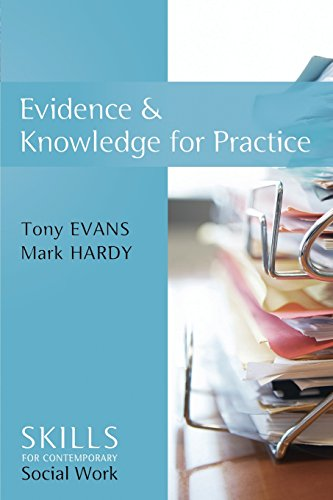 Evidence and Knowledge for Practice (SCSW - Skills for contemporary Social Work) from Polity Press