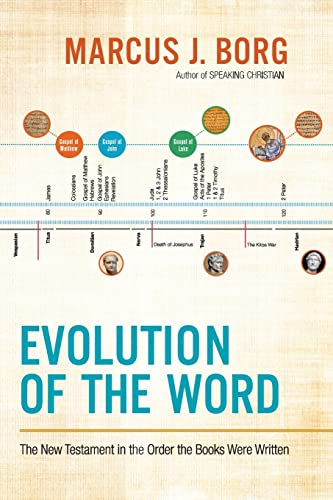 Evolution of the Word: The New Testament in the Order the Books Were Written from HarperOne