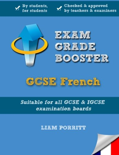 Exam Grade Booster: GCSE French from CreateSpace Independent Publishing Platform