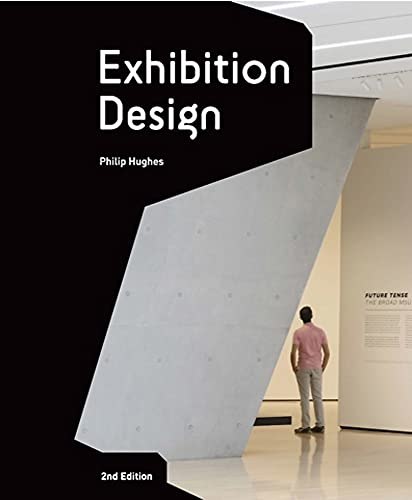 Exhibition Design Second Edition: An Introduction from Laurence