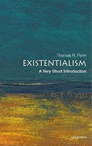 Existentialism: A Very Short Introduction (Very Short Introductions) from OUP Oxford