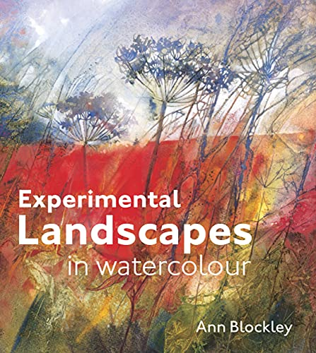 Experimental Landscapes in Watercolour from Batsford Books