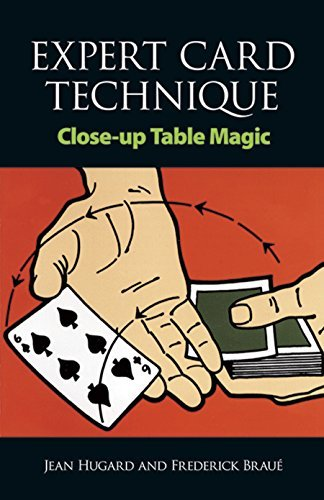 Expert Card Technique: Close-Up Table Magic from Dover Publications Inc.