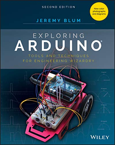 Exploring Arduino: Tools and Techniques for Engineering Wizardry from John Wiley & Sons
