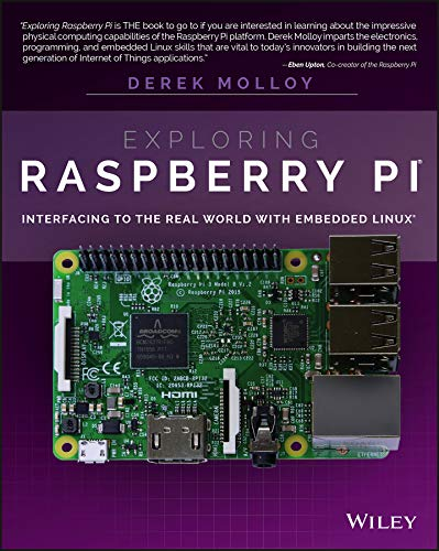 Exploring Raspberry Pi: Interfacing to the Real World with Embedded Linux from Wiley