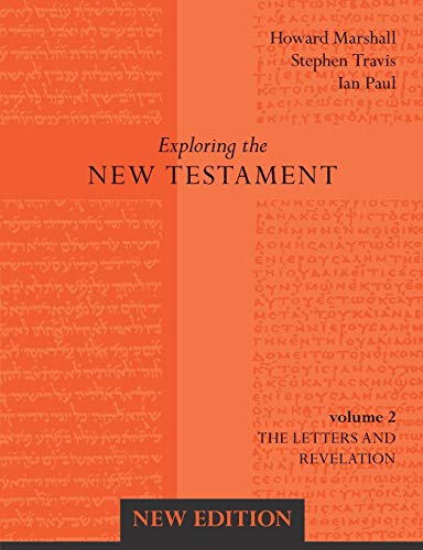 Exploring the New Testament: Letters and Revelation Volume 2 (New Edition) from SPCK Publishing