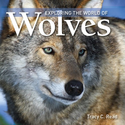 Exploring the World of Wolves (Exploring the World of (Paperback)(Firefly Books)) from Firefly Books Ltd