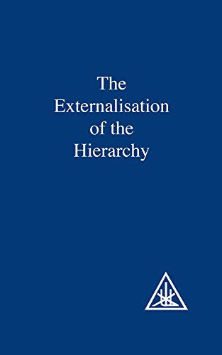 Externalization of the Hierarchy (Zzz) from Lucis Press Ltd