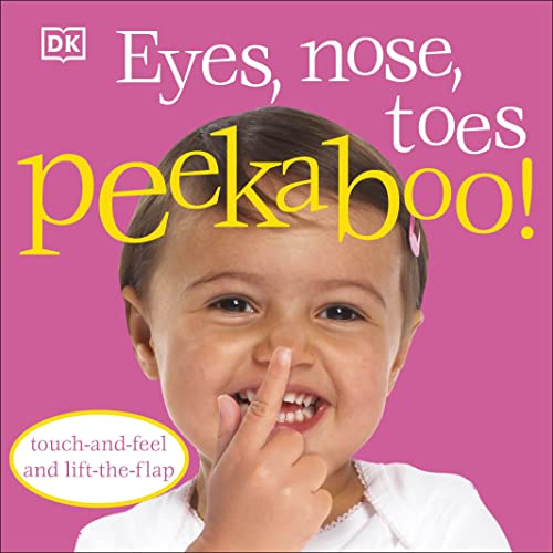 Eyes, Nose, Toes Peekaboo! from DK Children