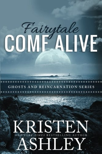 Fairytale Come Alive: Volume 4 (Ghosts and Reincarnation) from CreateSpace Independent Publishing Platform