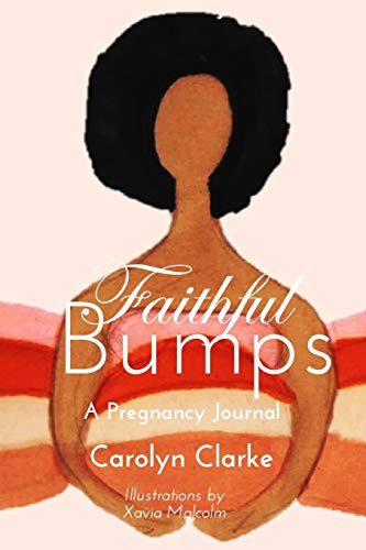 Faithful Bumps A Pregnancy Journal from Blurb
