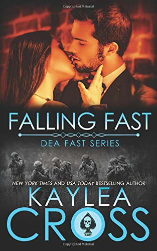 Falling Fast: Volume 1 (DEA FAST Series) from CreateSpace Independent Publishing Platform