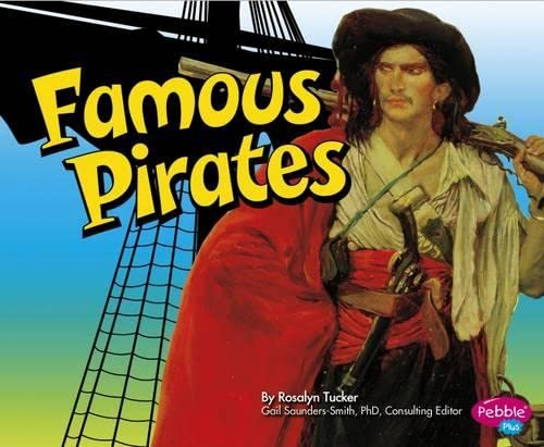 Famous Pirates (Pirates Ahoy!) from Raintree