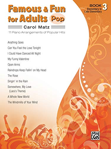 Famous & Fun for Adults -- Pop, Bk 3: 11 Piano Arrangements of Popular Hits from Alfred Music